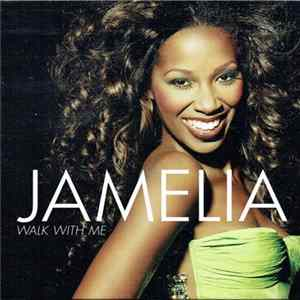 Jamelia - Walk With Me à Télécharger Gratuitement