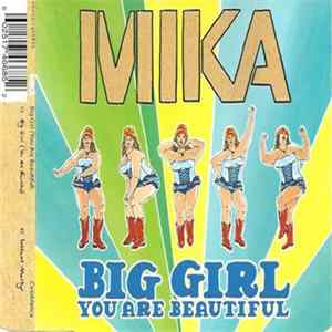 Mika - Big Girl (You Are Beautiful) à Télécharger Gratuitement