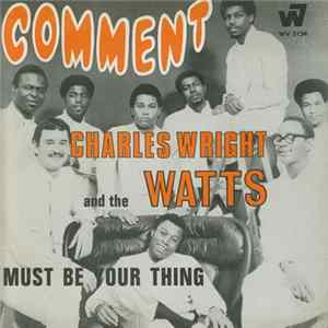 Charles Wright And The Watts 103rd Street Rhythm Band - Comment à Télécharger Gratuitement