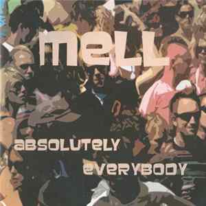 Mell - Absolutely Everybody à Télécharger Gratuitement